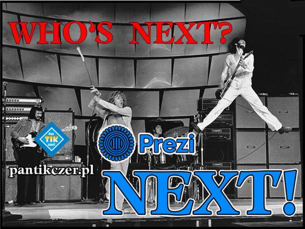 Who's next? Prezi NEXT!