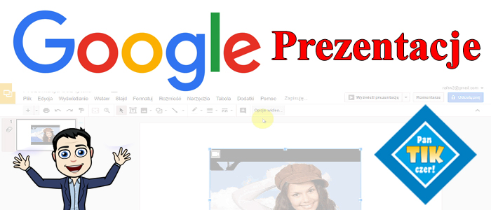 Prezentacje Google – wstawiamy pliki wideo