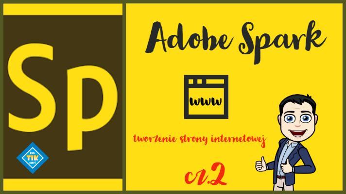 Adobe Spark – prosta strona internetowa (cz.2)
