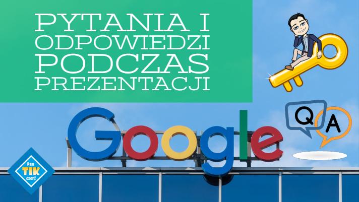 Jak komunikować się z publicznością podczas prezentacji w Google