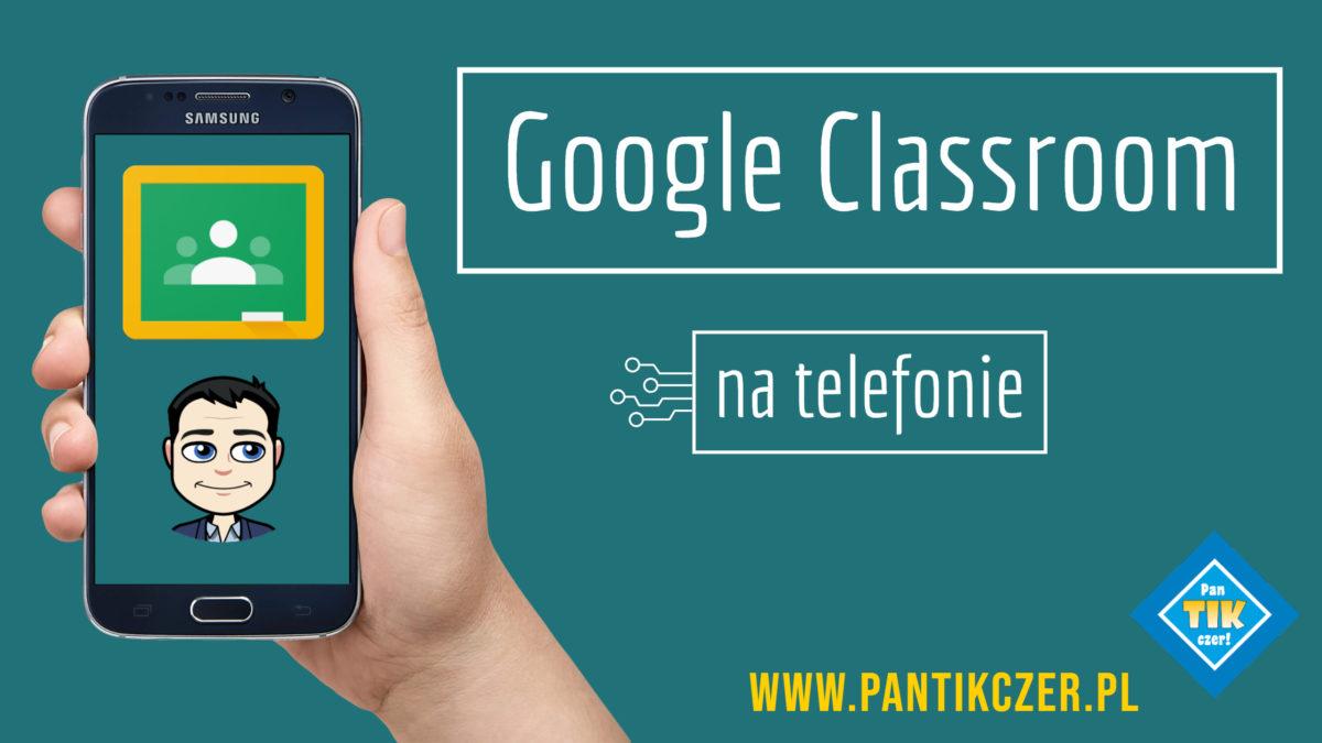 Aplikacja mobilna Google Classroom